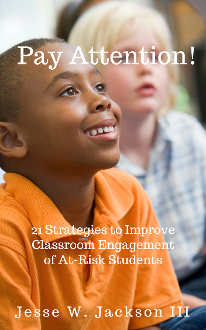 Pay Attention! 21 Strategies to Improve Classroom Engagement